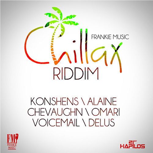 Chillax Riddim by Various Artists