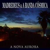A Nova Aurora von Madredeus