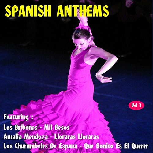 Spanish Anthems, Vol. 2 by Various Artists
