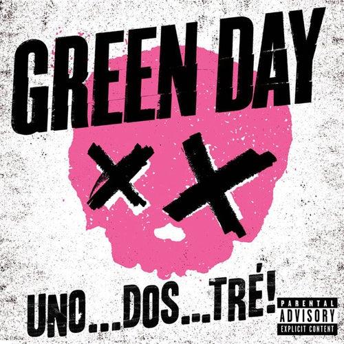 Uno... Dos... Tré! by Green Day