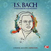 J.S. Bach: 19 Preludes for Harpsichord (Digitally Remastered) by Christiane Jaccottet