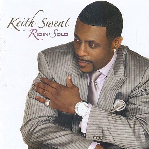 Ridin' Solo by Keith Sweat