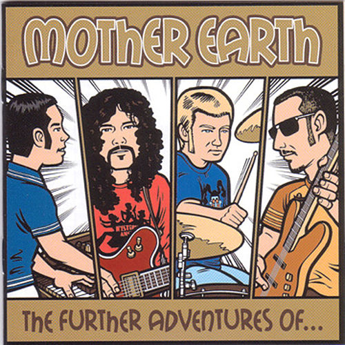 The Further Adventures Of... by Mother Earth