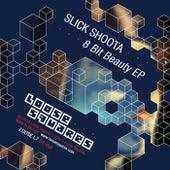 8 Bit Beauty EP by Slick Shoota