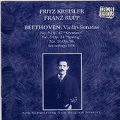 Fritz Kreisler & Franz Rupp Plays Beethoveen's Violin Sonatas by Fritz Kreisler