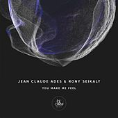 You Make Me Feel by Jean Claude Ades