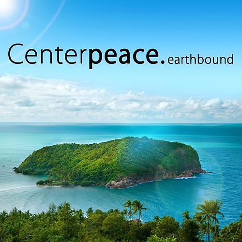 Earthbound - EP by CenterPeace