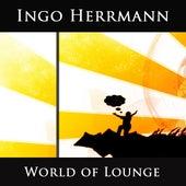 World Of Lounge by Ingo Herrmann