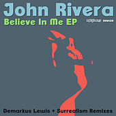 Believe In Me EP by John Rivera