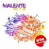 Rip It Up (10 Year Anniversary Edition) by Malente