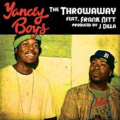 The Throwaway feat. Frank Nitt by Yancey Boys