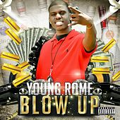 Blow Up by Young Rome