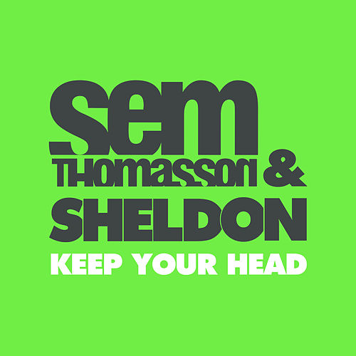 Keep Your Head by Sem Thomasson