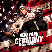 New York to Germany (The 20th Aniversary Remastered) by DJ Tomekk