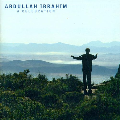 Ibrahim, Abdullah: Celebration (A) by Various Artists