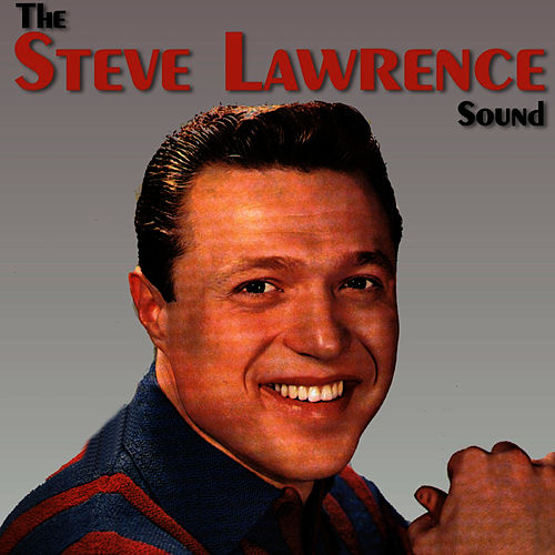 The Steve Lawrence Sound by Steve Lawrence