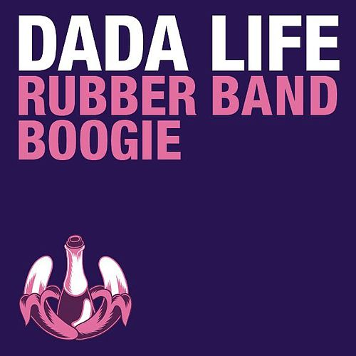 Rubber Band Boogie by Dada Life