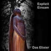 Das Elixier by Explizit Einsam