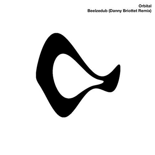 Beelzedub (Danny Briottet Mix) von Orbital