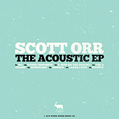 The Acoustic EP by Scott Orr