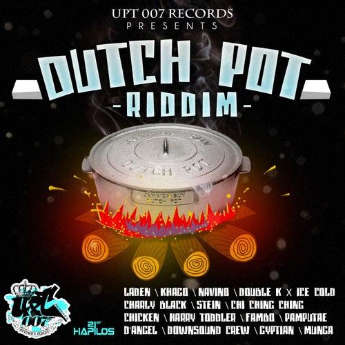 Dutch Pot Riddim by Various Artists