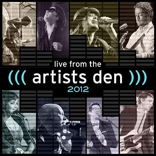 Live from the Artists Den: 2012 by Various Artists