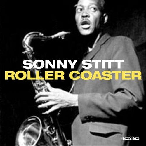 Roller Coaster (Complete) by Sonny Stitt