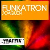 Funkatron by Joaquin