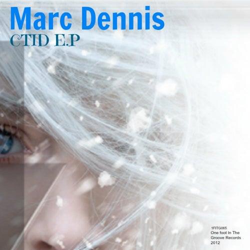 CTID - Single by Marc Dennis