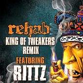 King of Tweakers Remix - EP by Rehab