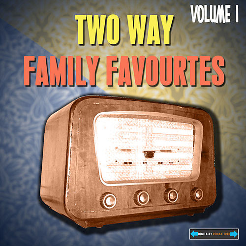 Two Way Family Favourites, Vol. 1 by Various Artists