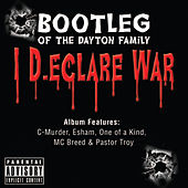 I Declare War by Bootleg
