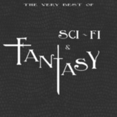 The Very Best of Sci-Fi & Fantasy (from Sucker Punch to V for Vendetta) by Various Artists