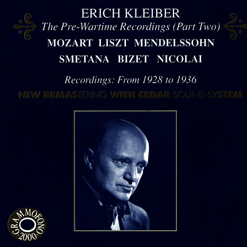 The Pre-Wartime Recordings (Pt. 2) by Erich Kleiber