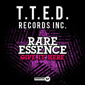 Give It Here by Rare Essence