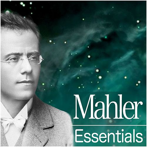 Mahler Essentials 2012 by Various Artists