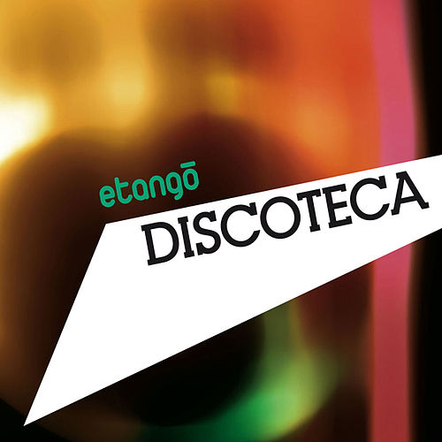 Discoteca by eTango