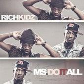 Ms. Do It All (feat. Rich Kids) by DJ Spinz