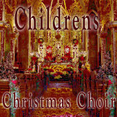 Children's Christmas Choir by Christmas Children's Chorus