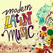 Modern Latin Music by Various Artists