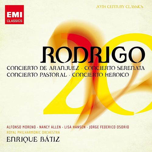 20th Century Classics: Joaquín Rodrigo by Various Artists