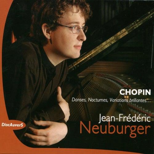 Chopin: Danses, nocturnes, variations brillantes, Jean Frédéric Neuburger - Live by Jean-Frédéric Neuburger