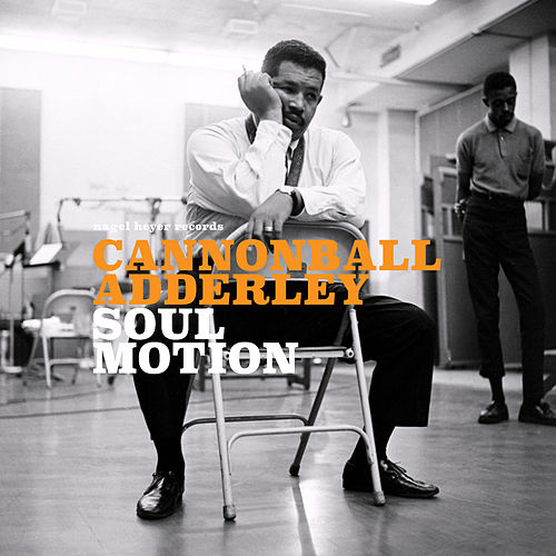 If You're Willing (Complete) by Cannonball Adderley