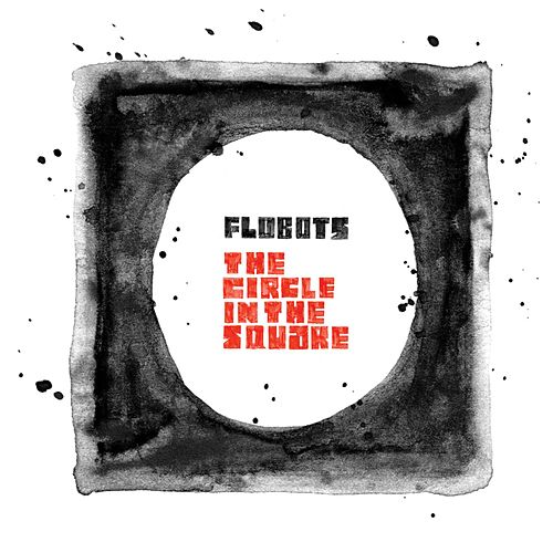 The Circle In The Square von The Flobots