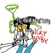 Icky Baby by The Intelligence
