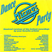 Micmac Dance Party volume 1 - mixed by DJ Mickey Garcia by Various Artists