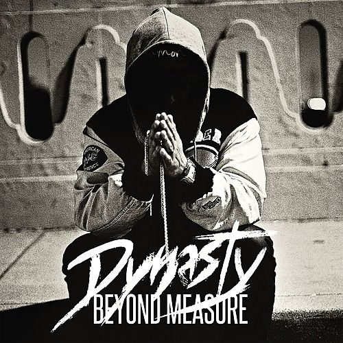 Beyond Measure by DYNASTY