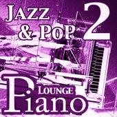 Piano Instrumental (Jazz - Pop - Hits & Lounge Piano), Vol. 2 by Piano