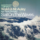 Sail On the Waves by Walsh and Mcauley