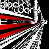 Elevated by Clockwork